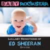 Lullaby Renditions of Ed Sheeran - Divide