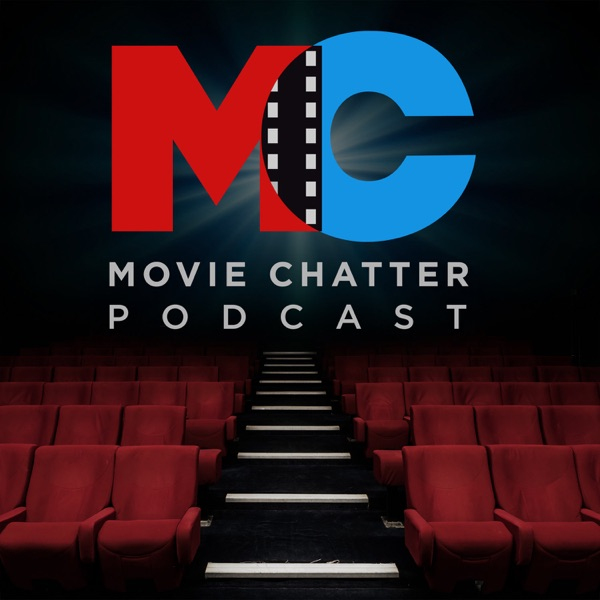 Movie Chatter Podcast