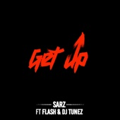 Sarz - Get Up (feat. DJ Tunez & Flash) artwork
