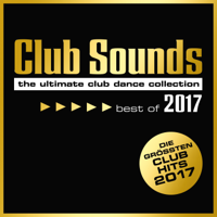 Verschiedene Interpreten - Club Sounds - Best of 2017 artwork