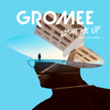 Light Me Up (feat. Lukas Meijer) - Gromee