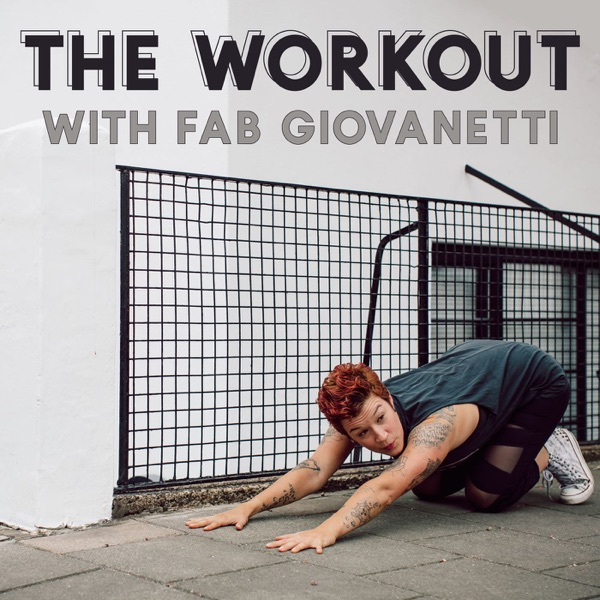 The Workout with Fab Giovanetti