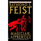 Raymond Feist - Magician: Apprentice: Riftwar, Book 1 (Unabridged)  artwork