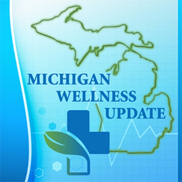 Michigan Wellness Update