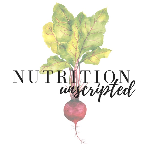 Nutrition Unscripted