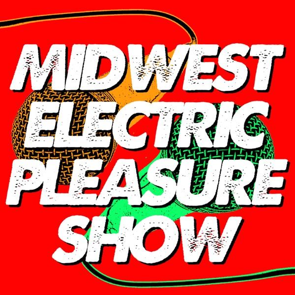 Midwest Electric Pleasure Show