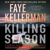 Killing Season: Part 2 (Unabridged) - Faye Kellerman
