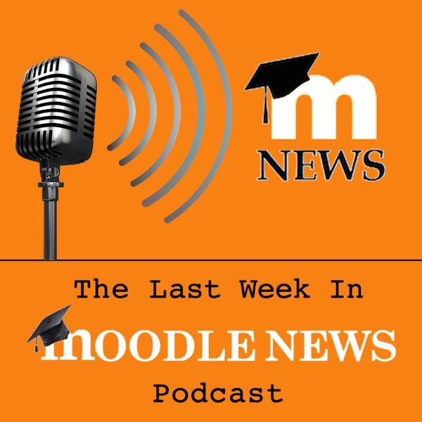 The Last Week In MoodleNews