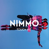 Nimmo - Touch Me artwork