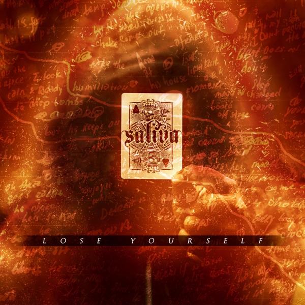 Saliva - Lose Yourself (Single) (2017)