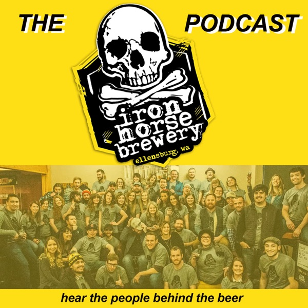 The Iron Horse Brewery Podcast