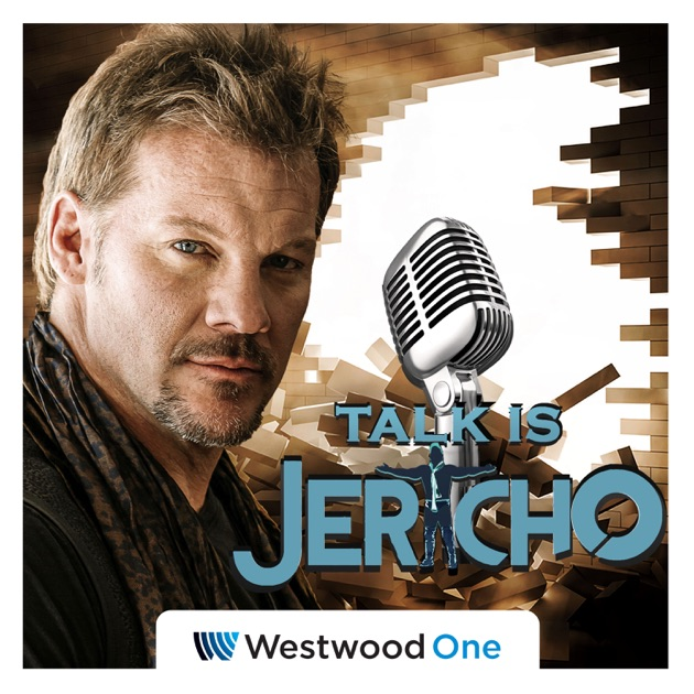 Talk Is Jericho By PodcastOne On Apple Podcasts