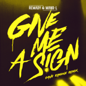 Give Me a Sign (Dave Ramone Remix Radio Edit)