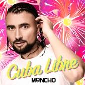 Cuba Libre - Moncho