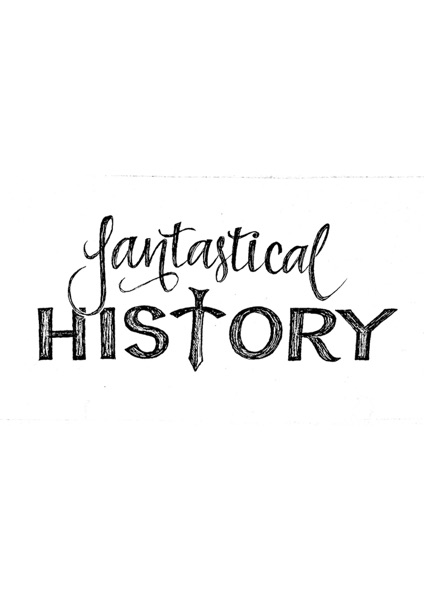 Fantastical History