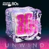 Various Artists - Absolute 80s Unwind artwork