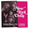 Personality Crisis (1973 Mercury Demos) - Single, New York Dolls