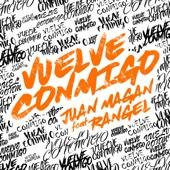 Vuelve Conmigo (feat. Rangel)