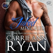 Carrie Ann Ryan - Inked Memories: Montgomery Ink, Book 8 (Unabridged)  artwork