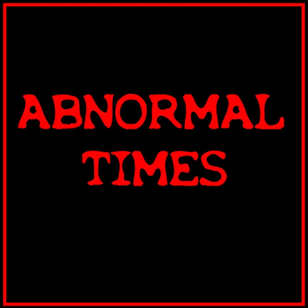 Abnormal Times