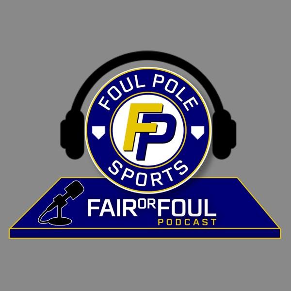 Fair or Foul Podcast