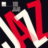 100 Jaar Jazz - Various Artists