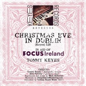 Tommy Keyes - Christmas Eve in Dublin (In Aid of Focus Ireland) artwork