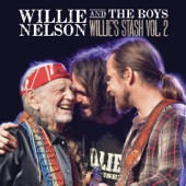 Willie Nelson - Willie and the Boys: Willie's Stash, Vol. 2  artwork