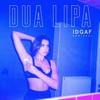 IDGAF Remixes EP