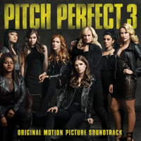Various Artists - Pitch Perfect 3 (Original Motion Picture Soundtrack) artwork