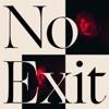 No Exit - Single