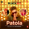 "Patola (From ""Blackmail"") - Guru Randhawa"