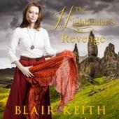 Blair Keith - The Highlander's Revenge (Unabridged)  artwork