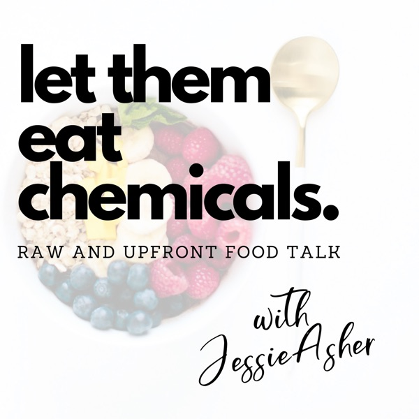 Let Them Eat Chemicals