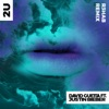 2U (feat. Justin Bieber) [R3HAB Remix] - Single, David Guetta