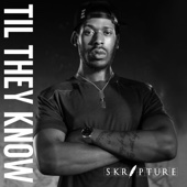 Skripture - Til They Know - EP artwork