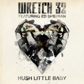 Hush Little Baby (feat. Ed Sheeran) [Remixes]