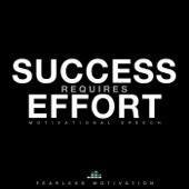 Success Requires Effort (Motivational Speech)