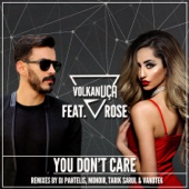 You Don't Care (feat. Rose)