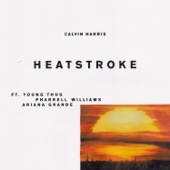 Calvin Harris - Heatstroke (feat. Young Thug, Pharrell Williams & Ariana Grande) artwork