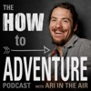 The How to Adventure Podcast