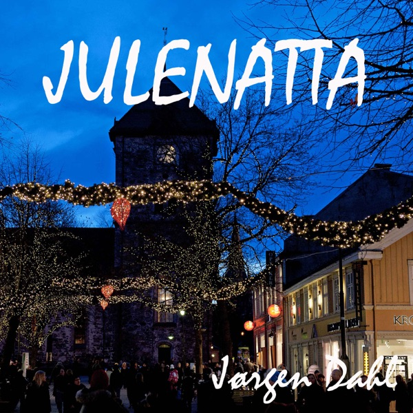 Julenatta - Single   Jørgen Dahl