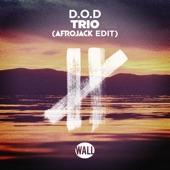Trio (Afrojack Edit) - Single, D.O.D