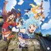 TVアニメ『この素晴らしい世界に祝福を! 2』オープニング・テーマ「TOMORROW」 - EP
