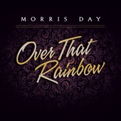 Over That Rainbow - Morris Day