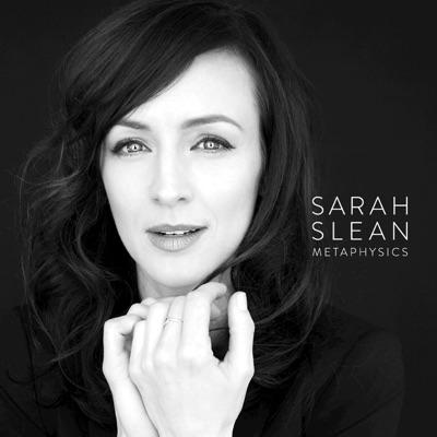 Sarah Slean– Metaphysics