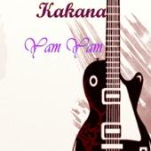 Kakana - EP - Yam Yam