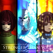 Stronger Than You (Chara Version) - XanduIsBored