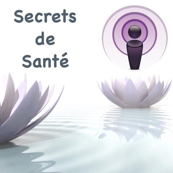 Secrets de Santé  La source de Jouvence et de Guérison est en vous !!!