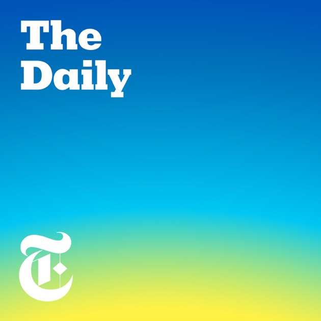The Daily by The New York Times on Apple Podcasts